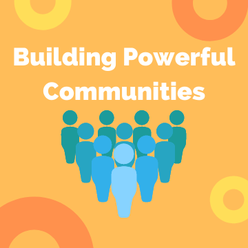 Building Powerful Communities Project Update